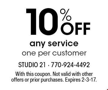 10% OFF any service one per customer. With this coupon. Not valid with other offers or prior purchases. Expires 2-3-17.