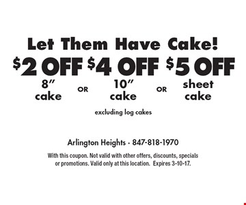 Let Them Have Cake! $2 OFF 8