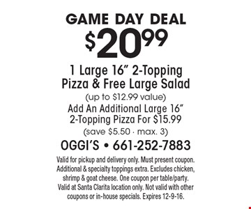 Game day deal $20.99 1 Large 16