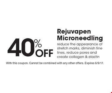 40% Off Rejuvapen Microneedling, reduce the appearance of stretch marks, diminish fine lines, reduce pores and create collagen & elastin. With this coupon. Cannot be combined with any other offers. Expires 6/9/17.