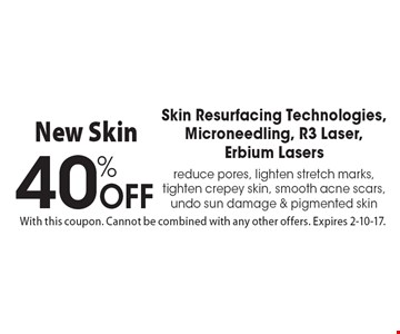 40% Off Skin Resurfacing Technologies - Microneedling, R3 Laser, Erbium Lasers. reduce pores, lighten stretch marks, tighten crepey skin, smooth acne scars, undo sun damage & pigmented skin. With this coupon. Cannot be combined with any other offers. Expires 2-10-17.