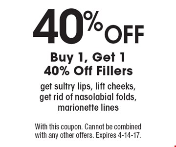 Buy 1, Get 1 40% Off Fillers. Get sultry lips, lift cheeks, get rid of nasolabial folds, marionette lines. With this coupon. Cannot be combined with any other offers. Expires 4-14-17.