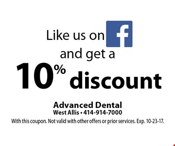 Like us on facebook and get a 10% discount. With this coupon. Not valid with other offers or prior services. Exp. 10-23-17.