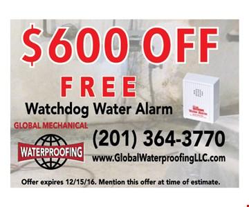 $600 Off, Free Watchdog Water Alarm