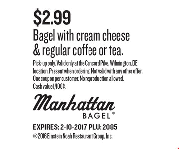 $2.99 Bagel with cream cheese & regular coffee or tea. Pick-up only. Valid only at the Concord Pike, Wilmington, DE location. Present when ordering. Not valid with any other offer. One coupon per customer. No reproduction allowed. Cash value 1/100¢. EXPIRES: 2-10-2017PLU: 2085 2016 Einstein Noah Restaurant Group, Inc.