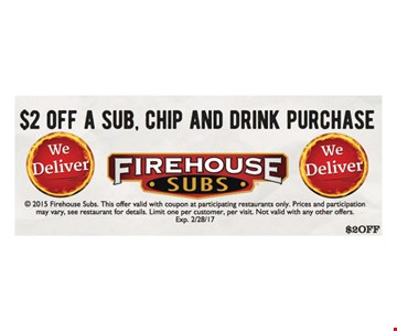 $2 off a sub, chip and drink purchase