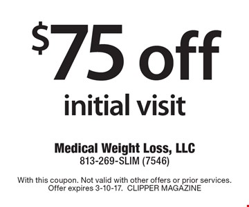 $75 off initial visit. With this coupon. Not valid with other offers or prior services. Offer expires 3-10-17.CLIPPER MAGAZINE