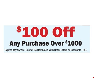 $100 off any purchase over $1000