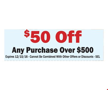 $50 off any purchase over $500
