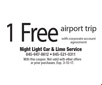 1 Free airport trip with corporate account agreement. With this coupon. Not valid with other offers or prior purchases. Exp. 3-10-17.