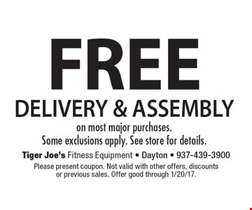 Free delivery and assembly on most major purchases. Some exclusions apply. See store for details. Please present coupon. Not valid with other offers, discounts or previous sales. Offer good through 1/20/17.