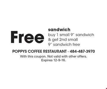 Free sandwich, buy 1 small 9