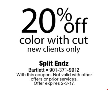 20% off color with cut. New clients only. With this coupon. Not valid with other offers or prior services. Offer expires 2-3-17.