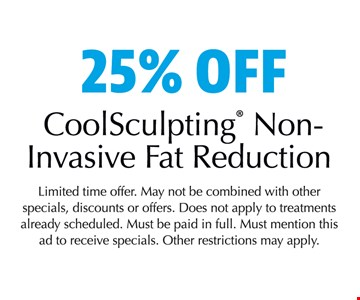 25% off CoolSculpting Non Invasive Fat Reduction