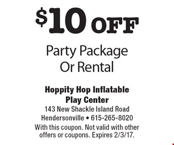 $10 off Party Package Or Rental. With this coupon. Not valid with other offers or coupons. Expires 2/3/17.
