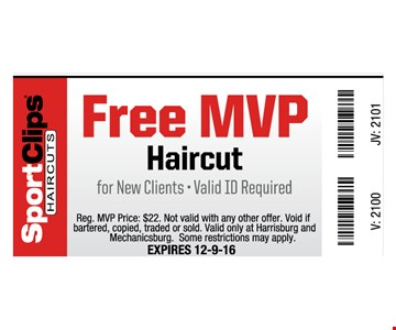 Free MVP haircut. For new clients, valid ID required.