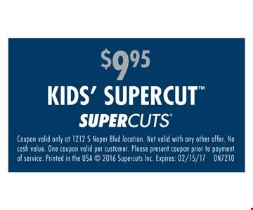 Kids supercut for $9.95.