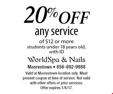 20%off any service of $12 or more. Students under 18 years old, with ID. Valid at Moorestown location only. Must present coupon at time of service. Not valid with other offers or prior services. Offer expires 1/6/17.