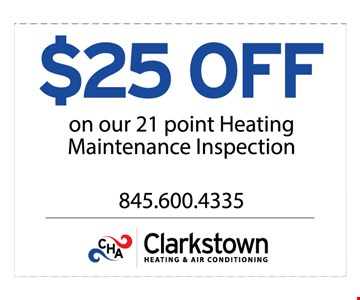$25 off on our 21 point Heating Maintenance inspection. Expires 3-10-17.
