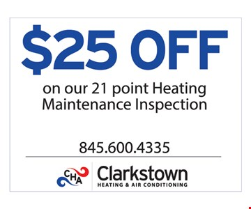 $25 Off On Our 21 Point Heating Maintenance Inspection