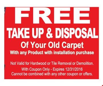 Free take up and disposal
