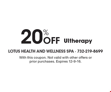 20% Off Ultherapy. With this coupon. Not valid with other offers or prior purchases. Expires 12-9-16.