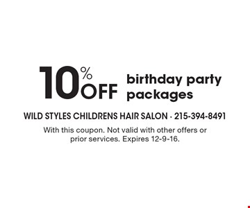 10% Off birthday party packages. With this coupon. Not valid with other offers or prior services. Expires 12-9-16.
