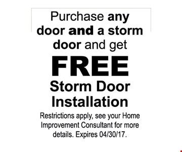 Free storm door installation