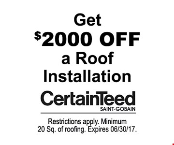 $2000 off a CertainTeed roof installation