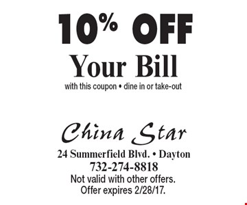 10% OFF Your Bill with this coupon - dine in or take-out. Not valid with other offers. Offer expires 2/28/17.