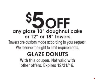 $5 OFF any glaze 10