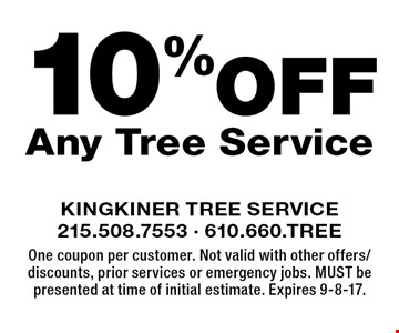 10% Off Any Tree Service. One coupon per customer. Not valid with other offers/discounts, prior services or emergency jobs. MUST be presented at time of initial estimate. Expires 9-8-17.