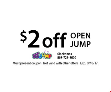 $2 off open jump. Must present coupon. Not valid with other offers. Exp. 3/10/17.