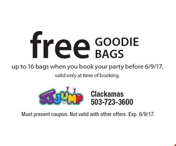 free goodie bags up to 16 bags when you book your party before 6/9/17. valid only at time of booking.. Must present coupon. Not valid with other offers. Exp. 6/9/17.