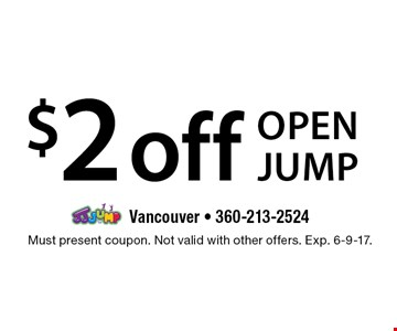 $2 off open jump. Must present coupon. Not valid with other offers. Exp. 6-9-17.