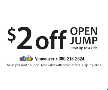 $2 off open jump limit up to 4 kids. Must present coupon. Not valid with other offers. Exp. 12-8-17.