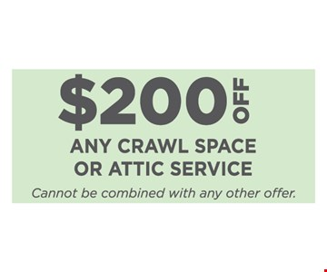 $200 off any crawl space or attic service