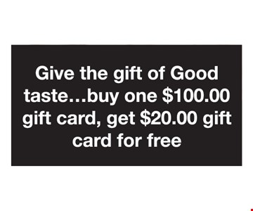 Buy one $100 gift card, get $20 gift card for free