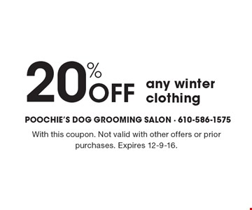 20% off any winter clothing. With this coupon. Not valid with other offers or prior purchases. Expires 12-9-16.