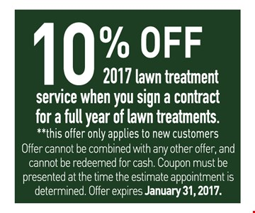 10% off 2017 lawn treatment service when you sign a contract for a full year of treatments.