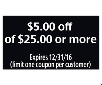 $5.00 Off of $25.00 or more