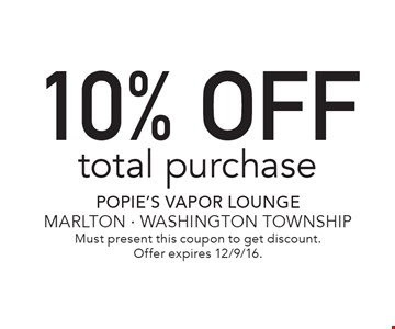 10% OFF total purchase. Must present this coupon to get discount. Offer expires 12/9/16.