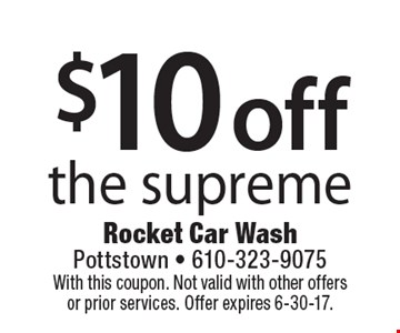 $10 off the supreme. With this coupon. Not valid with other offers or prior services. Offer expires 6-30-17.
