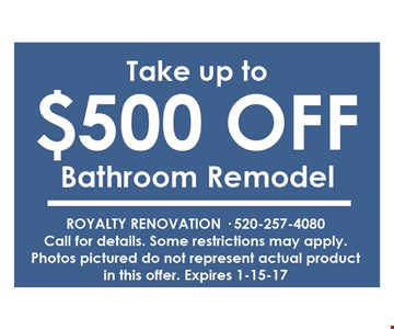 Take $500 off bathroom remodel call for details. Some restrictions may apply. Photos pictured do not represent actual product.