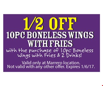1/2 Off 10 pc Boneless Wings with Fries
