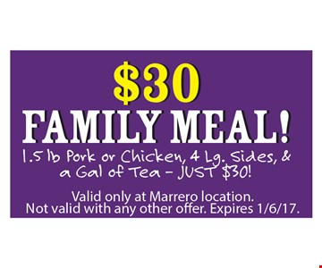 $30 Family Meal