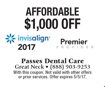 $1,000 off invisalign . With this coupon. Not valid with other offers or prior services. Offer expires 5/5/17.