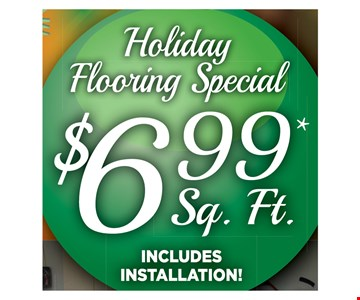 $ 6.99 sq ft incluedes installation
