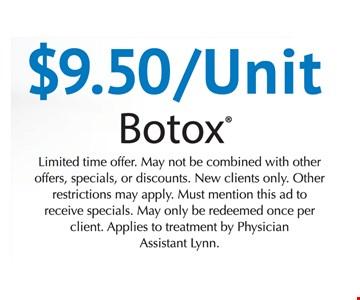 $9.50/Unit Botox