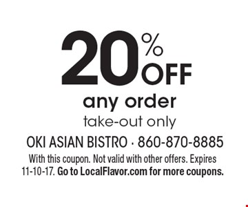 20% OFF any order take-out only. With this coupon. Not valid with other offers. Expires 11-10-17. Go to LocalFlavor.com for more coupons.